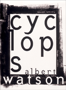 Cyclops. Photographed by Albert Watson